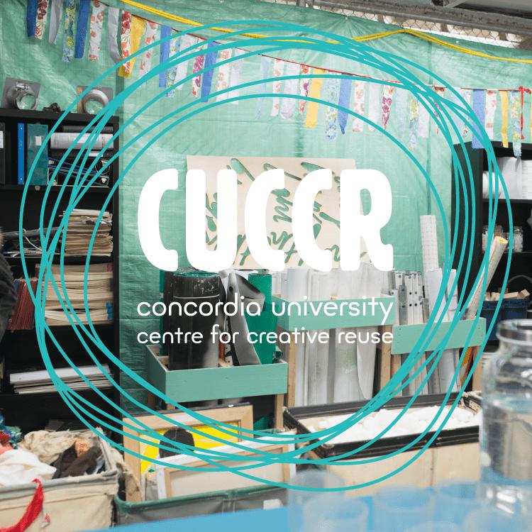 Concordia University's Centre for Creative Reuse (CUCCR)