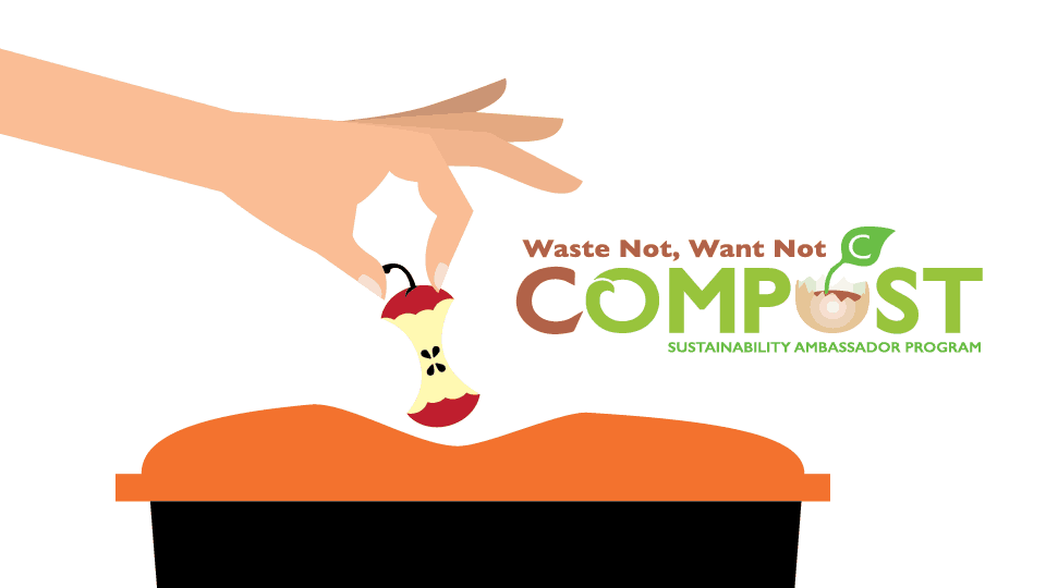 Waste Not, Want Not Compost Project
